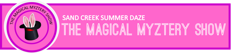 The Magical Myztery Show